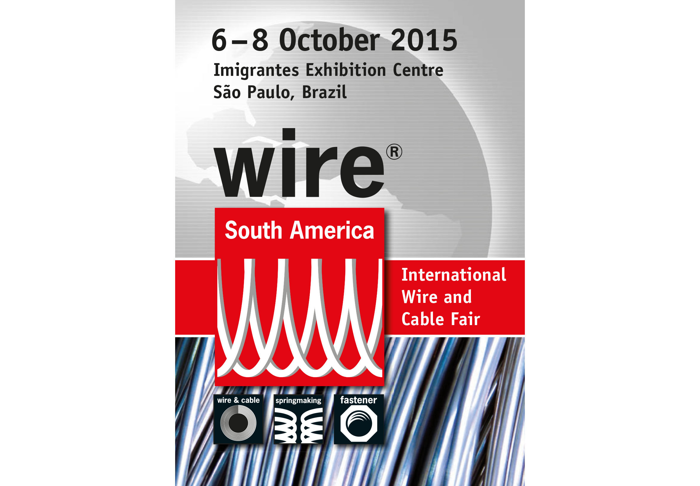 Welcome to Booth 631 at wire South America 2015